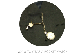 3 ways to wear the Pocket Watch