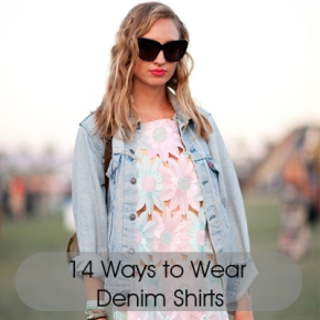 14 ways to wear Denim/Chambray Shirt