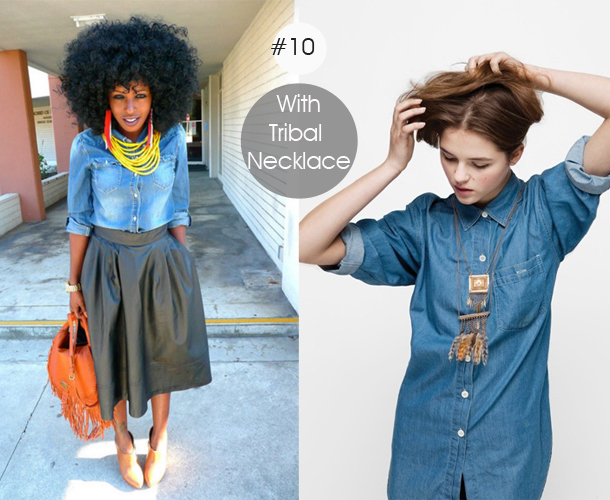 14-ways-to-wear-denim-chambray-shirt-street-style-with-tribal-necklacet